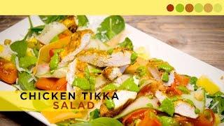 Chicken Tikka & Tomato Salad | Healthy Salad | Chef Atul Kochhar