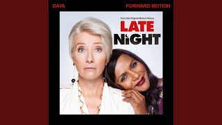 "Play Forward Motion (From The Original Motion Picture ""Late Night"")"