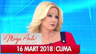 Müge Anlı ile Tatlı Sert 16 Mart 2018 - Tek Parça