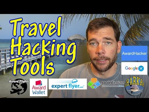 Travel Hack 009 - Tools used in Award Travel