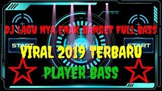 lagu DJ TERBARU MANTAP FULL BASSS tanpa nonstop 2019