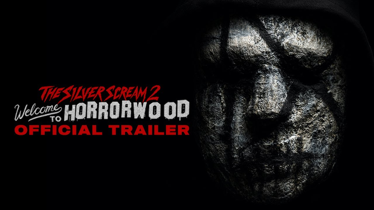 The Silver Scream 2: Welcome To Horrorwood (Official Trailer)