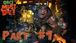 Orcs Must Die! 2 - Walkthrough - Part 1 [HD] (PC) (Gameplay)