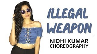 Illegal Weapon | Jasmine Sandlas ft. Garry Sandhu | Dance Choreography | Nidhi Kumar