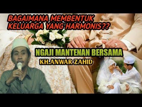 H4RMONIS.!! Pengajian BAB NIKAH KH Anwar Zahid Lucu Terbaru Akhir Desember 2017