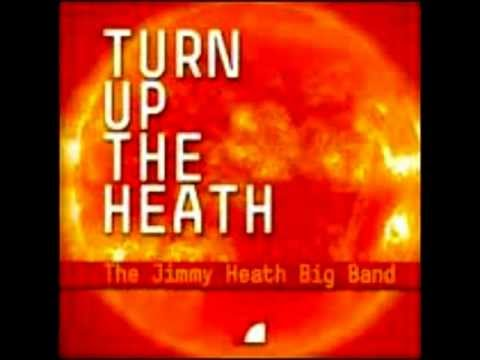 The Jimmy Heath Big Band - Sources Say