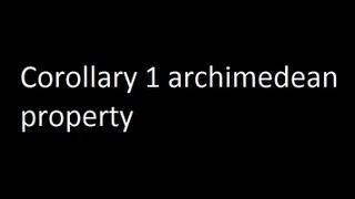 Corollary 1 archimedean property