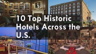 Historic Hotels Around World
