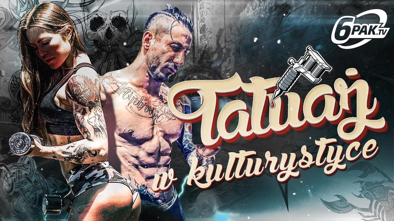 Tatuaż A Siłownia Cała Prawda Wujaszek Fericze Goście