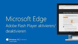 Microsoft Edge – Adobe Flash Player aktivieren/deaktivieren | Windows 10 (Creators Update)