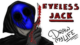 THE ORIGIN OF EYELESS JACK | Draw My Life (this # MiercolesDeterror plays creepypasta)