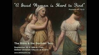 A Good Woman is Hard to Find: The Bible & the Bechdel Test (September 20, 2015)
