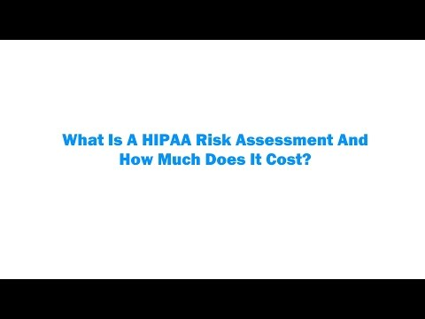 What Is A HIPAA Risk Assessment And How Much Does It Cost?