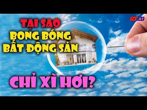 Vì sao bong bóng Bất động sản ở Việt Nam không nổ và chỉ xì hơi?