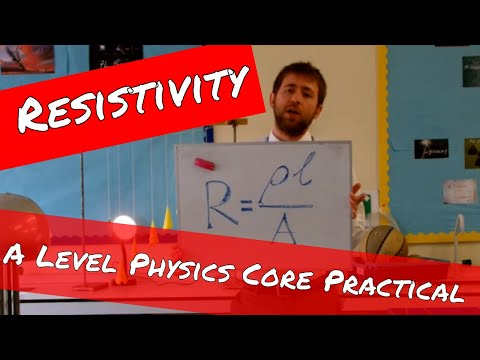 Resistivity of a Wire - A Level Physics Practical