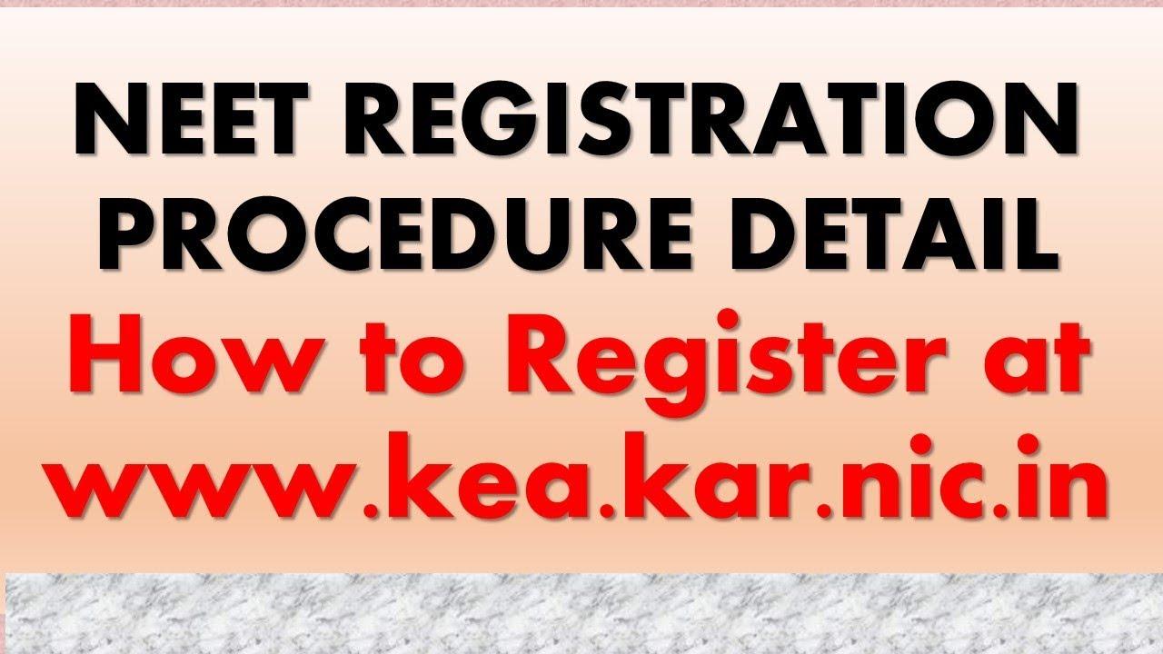 NEET  KARNATAKA REGISTRATION PROCESS at  www.kea.kar.nic.in | How to register