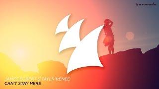 James Egbert & Taylr Renee - Can't Stay Here (Radio Edit)