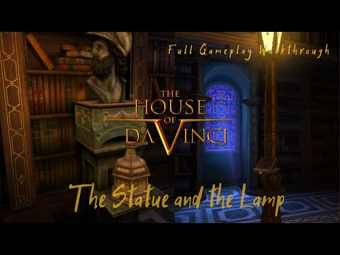 The House of da Vinci -The Statue and the lamp  Full gameplay walkthrough  