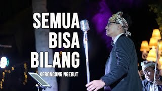 Download lagu [KERONCONG MODERN] SEMUA BISA BILANG - Cipt Charles Hutagalung