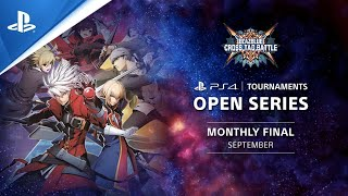 BlazBlue Cross Tag Battle Monthly Finals NA - PS4 Tournaments Open Series