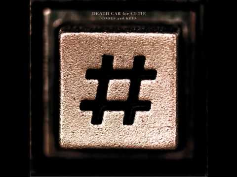 Death Cab for Cutie - Codes and Keys [HQ]