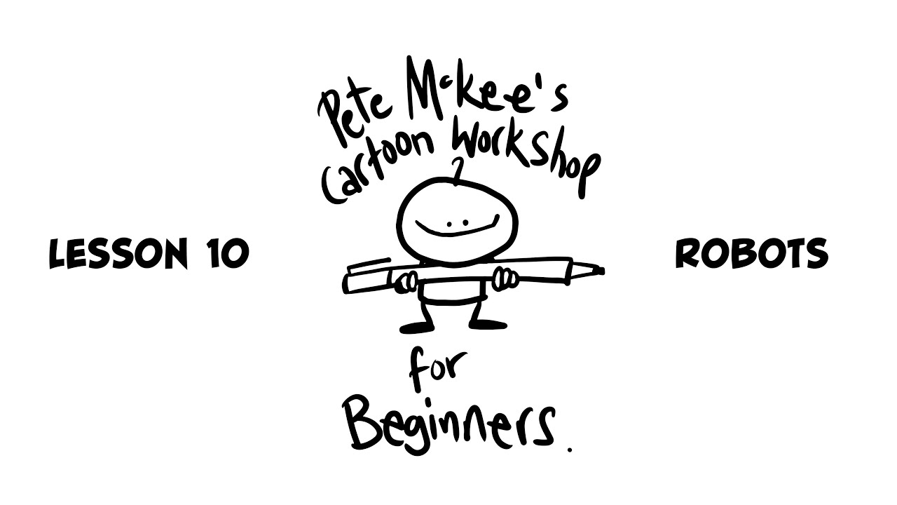 Cartoon Workshop Lesson 10 - Robots