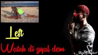 Konshens 2013 - Walk And Wine (Gal A Bubble Part 3) Lyrics