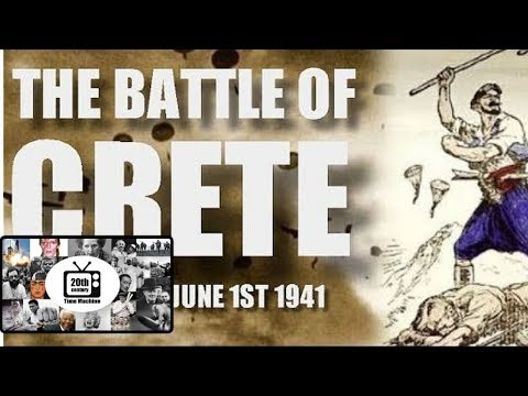 Battle of Crete: The Biggest Airborne Operation in WWII (20 May – 1 June 1941)