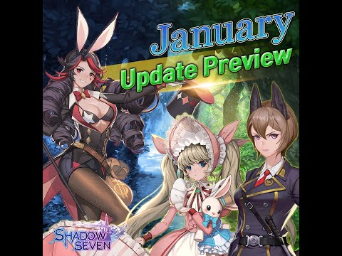 [Shadow Seven] January Update Preview (01/28/2020)