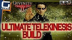 DIVINITY ORIGINAL SIN 2 - ULTIMATE TELEKINESIS BUILD