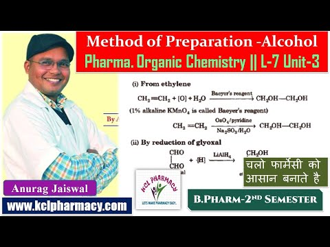 Method of Preparation of Alcohol  || L-7 Unit-3 Pharma Organic Chemistry  -I