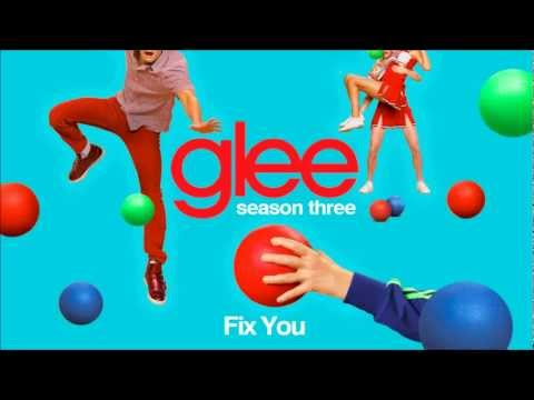 Fix You - Glee [HD Full Studio]