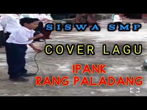 Suara Tinggi Anak SMP Cover Lagu Ipank - Rang Paladang