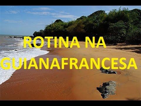 #3 Eu e a rotina na Guiana Francesa