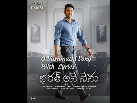 O Vasumathi LyricsfromBharath Ane Nenu (2018)sung by Rita,Yazin Nizar. This song is composed by