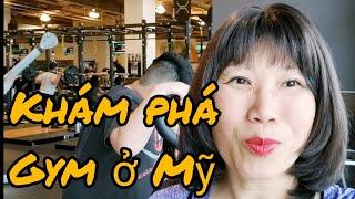 Phòng tập gym ở Mỹ rất thú vị giúp giảm cân nhanh(Người Việt ở Mỹ)
