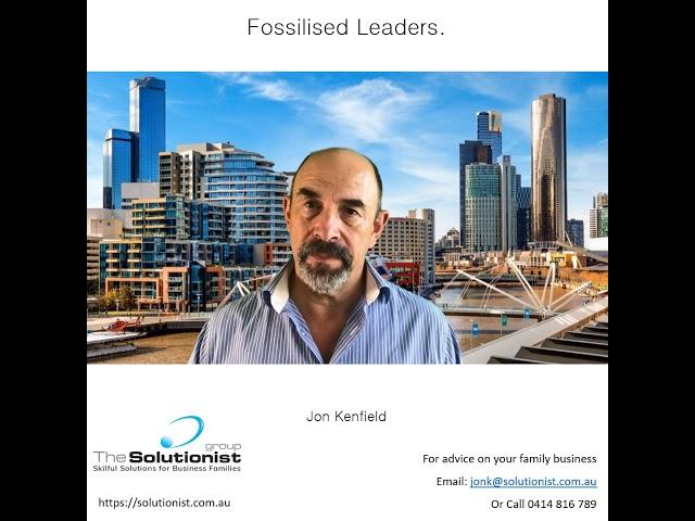 Blog #5 - Fossilised Leaders