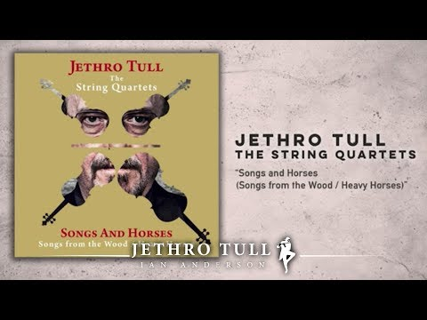 "Jethro Tull - The String Quartets ""Songs And Horses"""