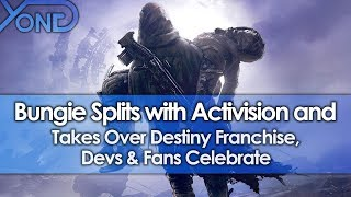 Bungie Splits with Activision and Takes Over Destiny Franchise, Devs & Fans Celebrate