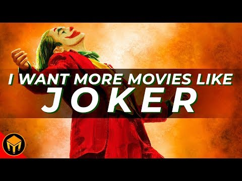 Why I Want MORE Movies Like JOKER | Analysis