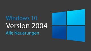 Windows 10 April 2020 Update NEUERUNGEN - Alle Funktionen & Änderungen im Überblick (Version 2004)