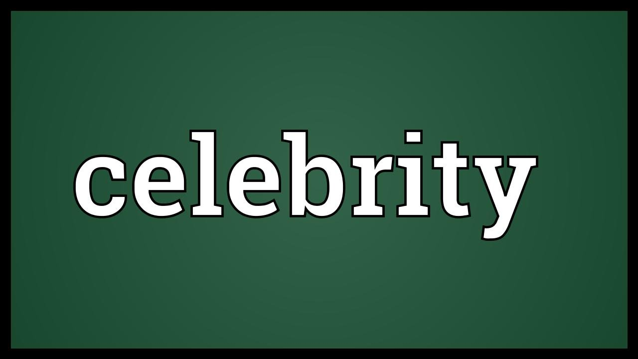 Celebrity Meaning