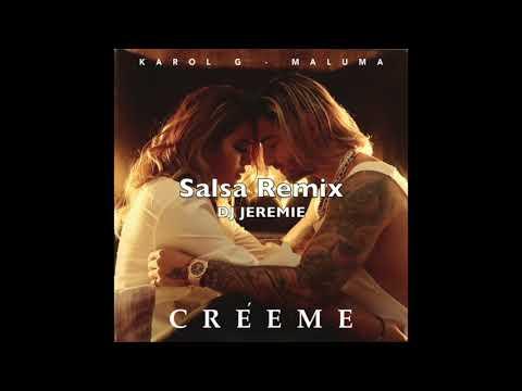 Karol G, Maluma - Créeme (Salsa Remix / DJ Jérémie)