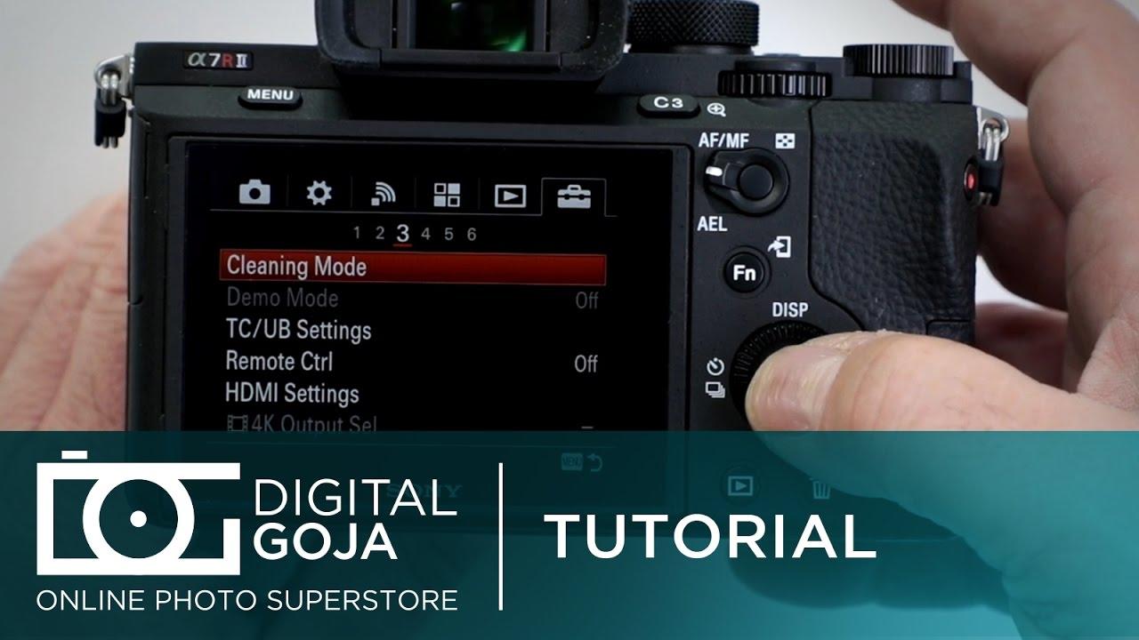 Sony Alpha A7R II | FAQ Tutorial | Sensor Cleaning Mode - YouTube