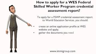 How to apply for a WES Federal Skilled Worker Program credential assessment report?