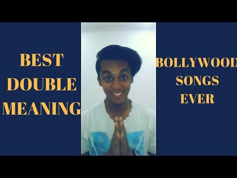 Best Double Meaning Bollywood Songs Ever