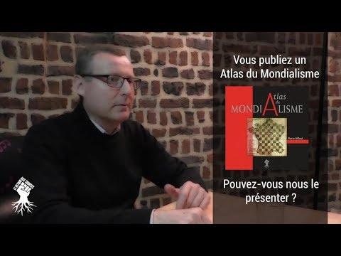« Atlas du mondialisme » : Entretien avec Pierre Hillard