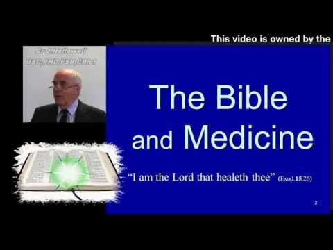 The Bible And Medicine - Laws recognised as Perfect today - Dr John Hellawell BSC,PHD,CBiol,FSB