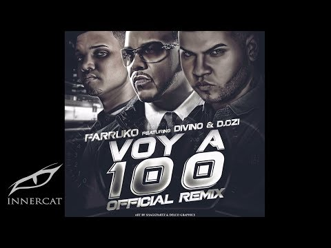 Farruko - Voy a 100 ft. Divino y D.Ozi (Remix) [Official Audio]