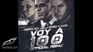 Video Voy A 100 (Remix) Farruko